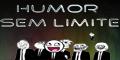 Humor sem limites